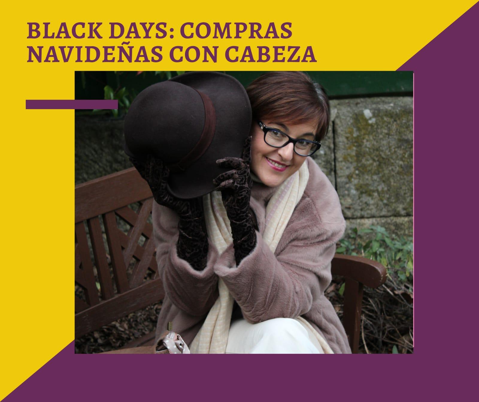 Black Days: Compras Navideñas con cabeza
